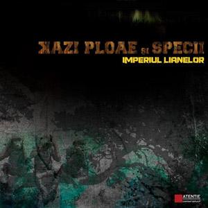 Kazi Ploae şi Specii ~ Imperiul Lianelor (2009) Album_imperiul_lianelor